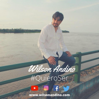 http://artistas.mbnecuador.com/wp-content/uploads/2017/12/WILSON-ANDINO-PERFIL-QUIERO-SER.jpg